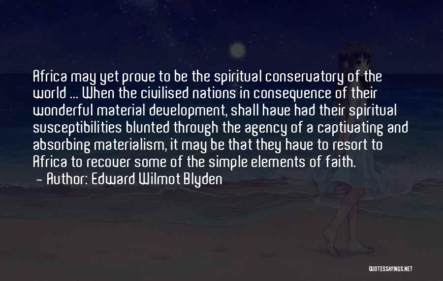 Captivating Quotes By Edward Wilmot Blyden