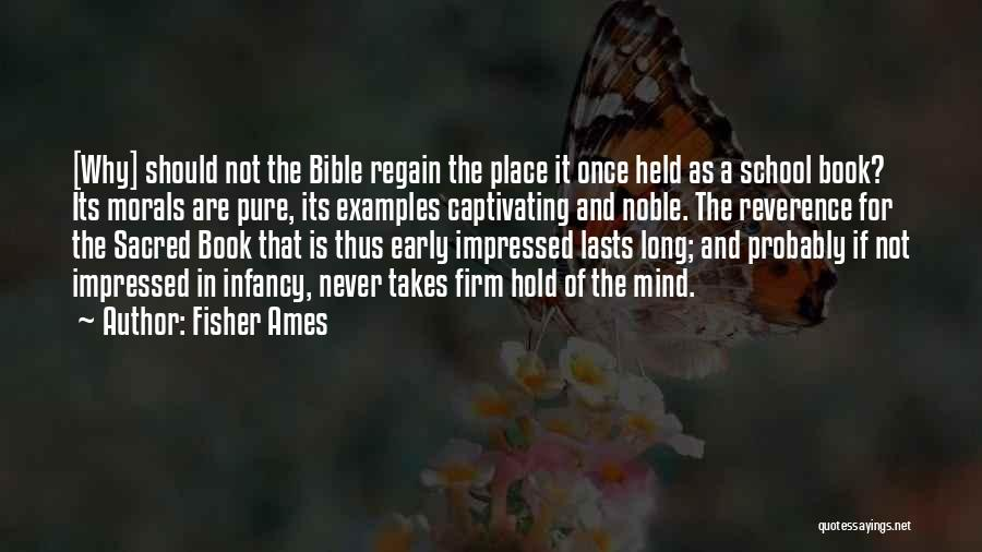 Captivating Quotes By Fisher Ames