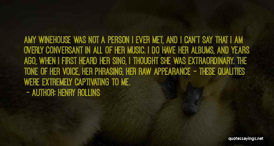 Captivating Quotes By Henry Rollins