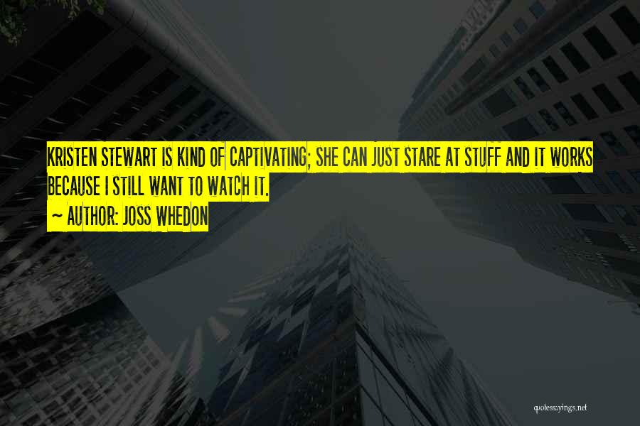 Captivating Quotes By Joss Whedon