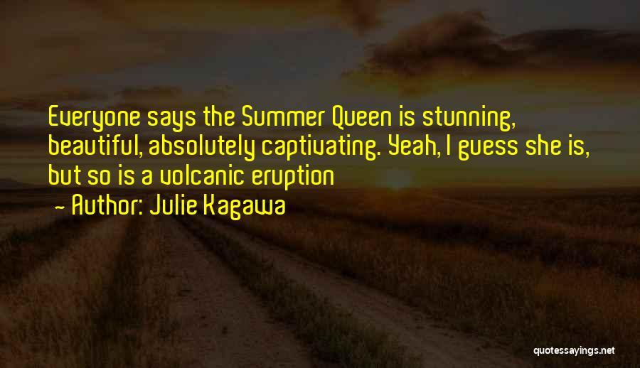 Captivating Quotes By Julie Kagawa