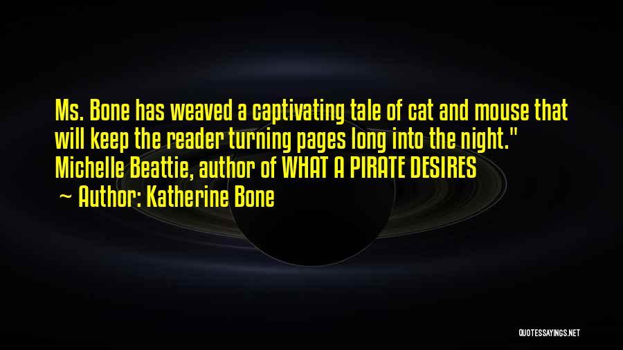 Captivating Quotes By Katherine Bone