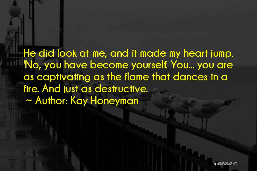 Captivating Quotes By Kay Honeyman
