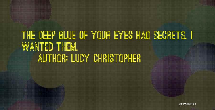 Captivating Quotes By Lucy Christopher