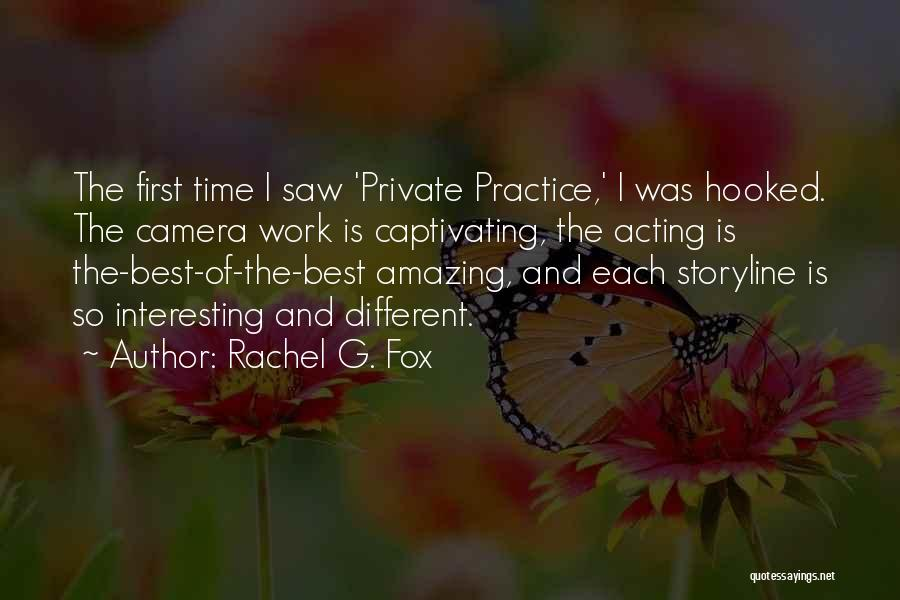 Captivating Quotes By Rachel G. Fox