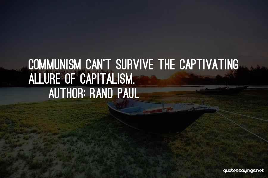 Captivating Quotes By Rand Paul