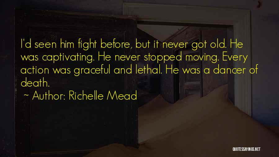 Captivating Quotes By Richelle Mead