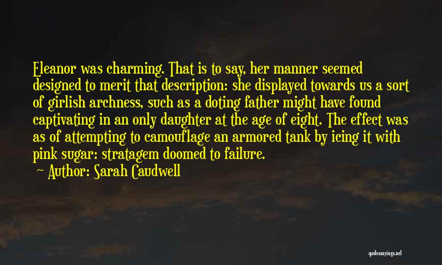 Captivating Quotes By Sarah Caudwell