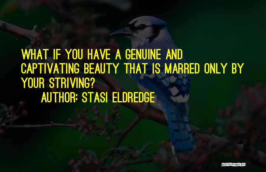 Captivating Quotes By Stasi Eldredge