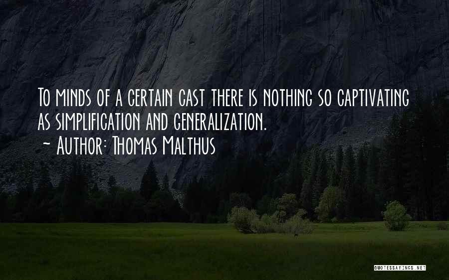 Captivating Quotes By Thomas Malthus