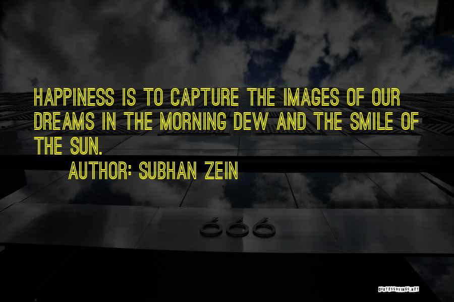 Capture Smile Quotes By Subhan Zein