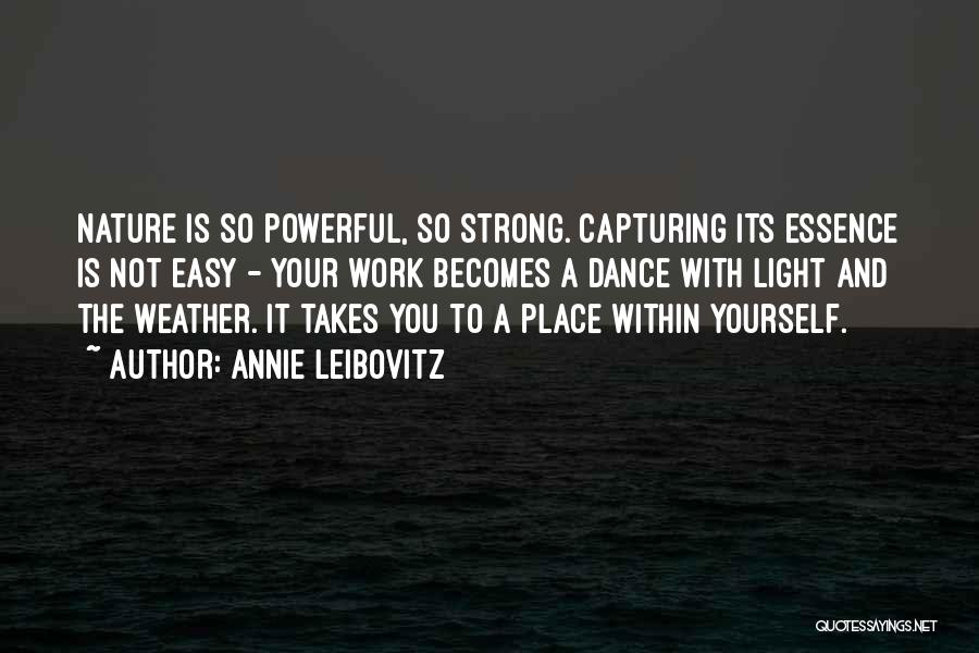 Capturing Self Quotes By Annie Leibovitz
