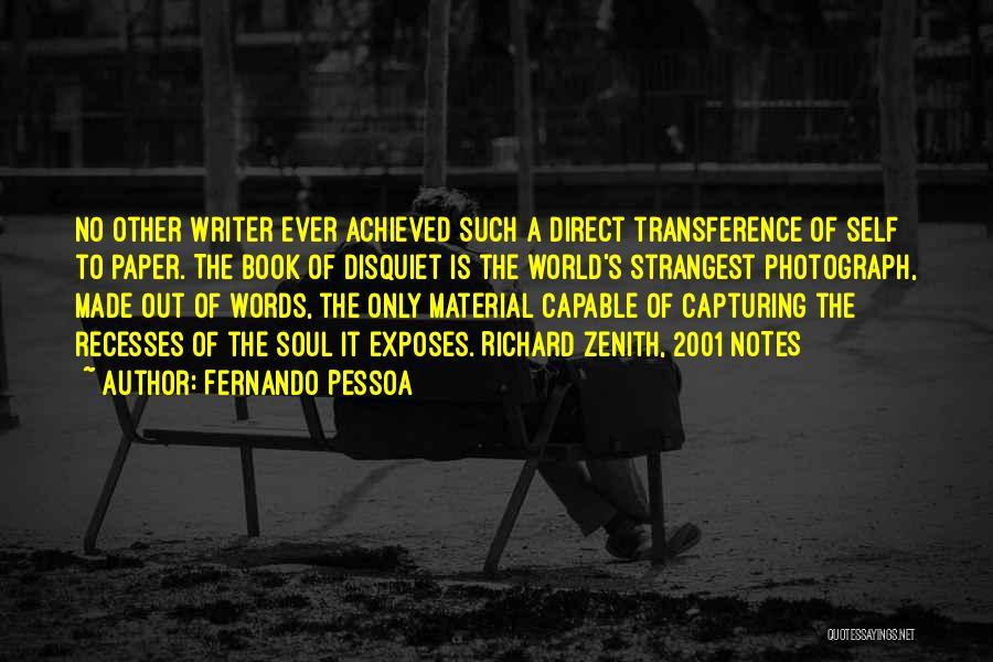 Capturing Self Quotes By Fernando Pessoa