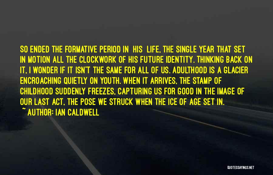 Capturing Self Quotes By Ian Caldwell