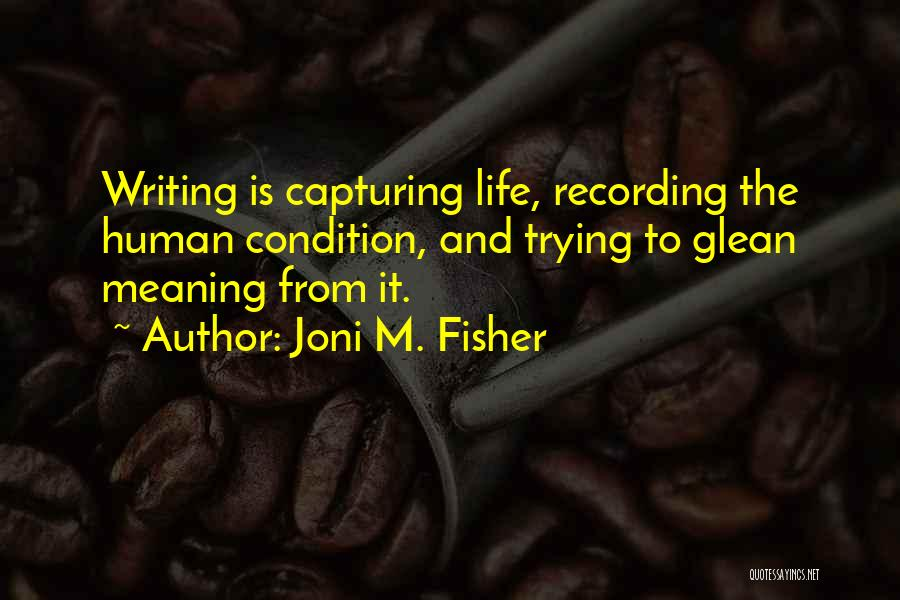 Capturing Self Quotes By Joni M. Fisher