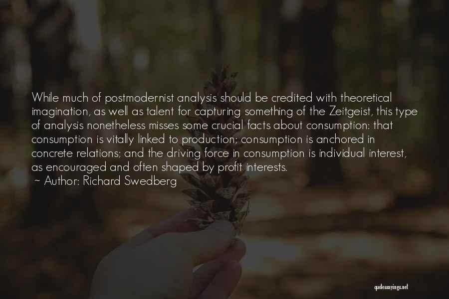 Capturing Self Quotes By Richard Swedberg