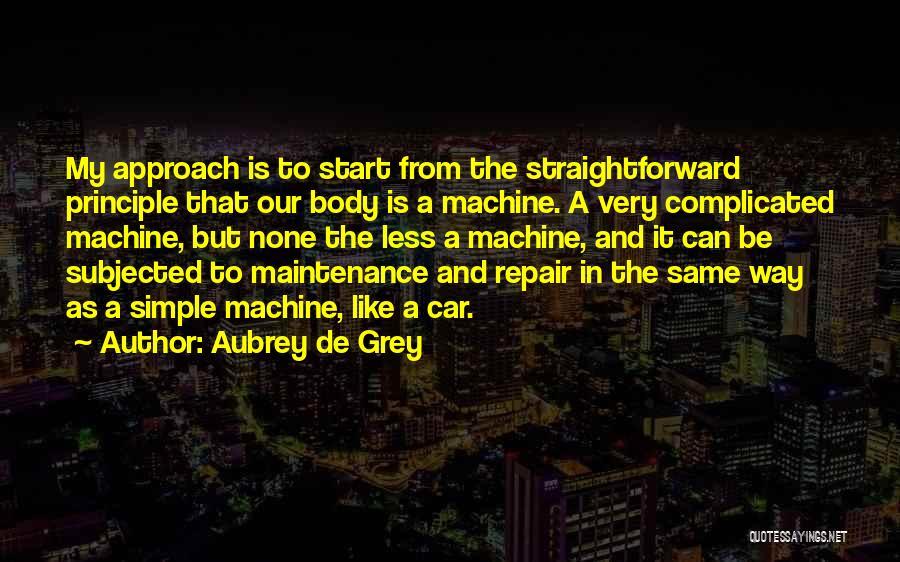 Car Body Repair Quotes By Aubrey De Grey