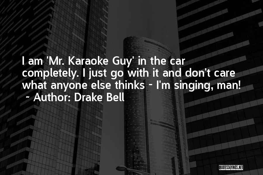 Car Care Quotes By Drake Bell