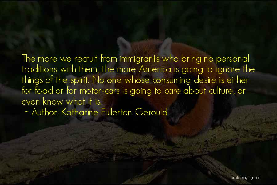 Car Care Quotes By Katharine Fullerton Gerould