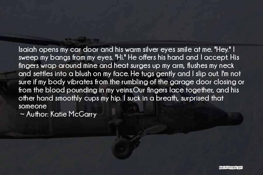 Car Care Quotes By Katie McGarry