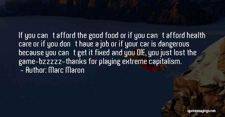 Car Care Quotes By Marc Maron