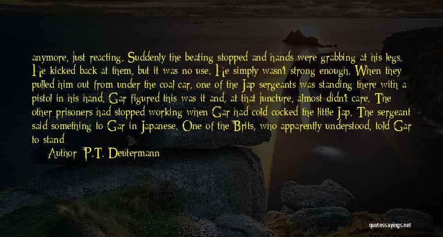 Car Care Quotes By P.T. Deutermann