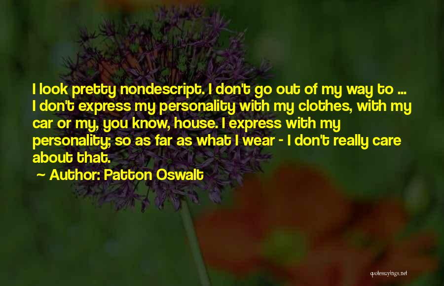 Car Care Quotes By Patton Oswalt
