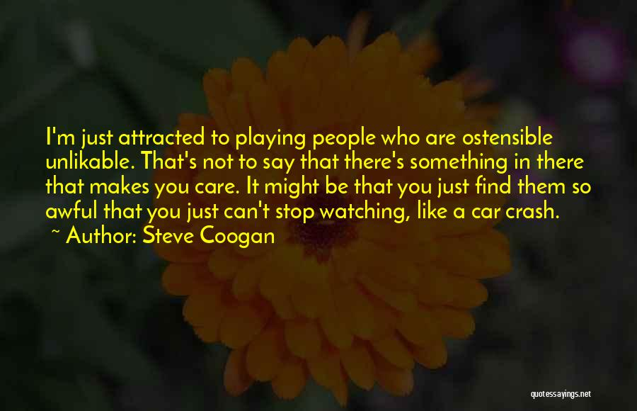 Car Care Quotes By Steve Coogan