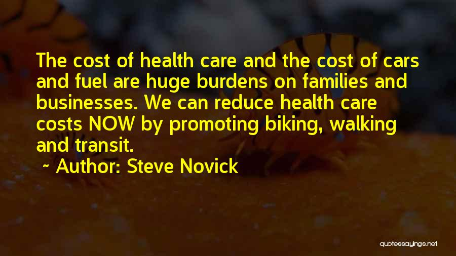 Car Care Quotes By Steve Novick