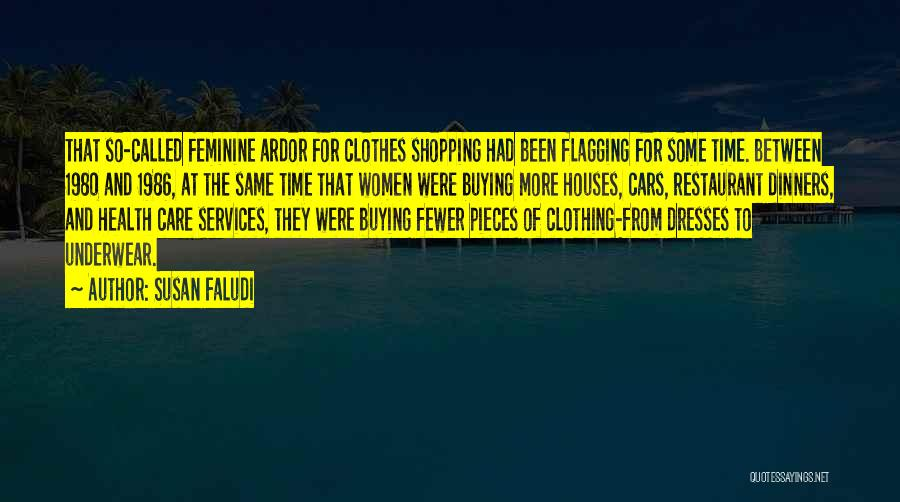 Car Care Quotes By Susan Faludi