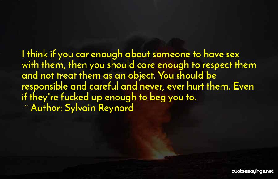Car Care Quotes By Sylvain Reynard