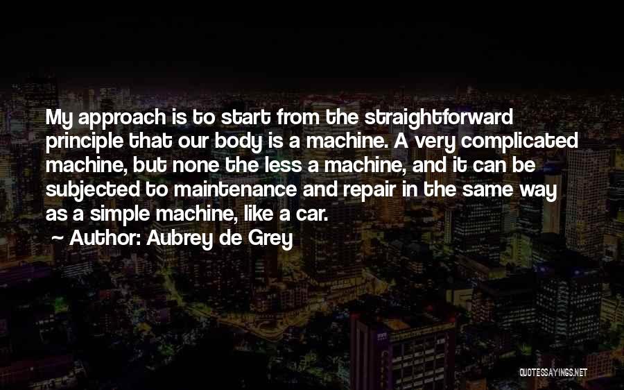 Car Maintenance Quotes By Aubrey De Grey