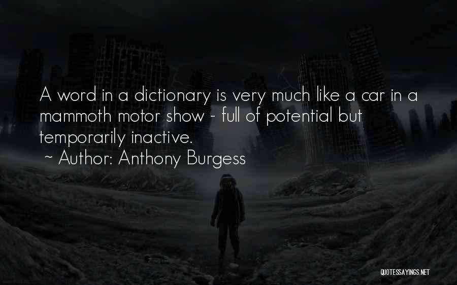 Car Shows Quotes By Anthony Burgess