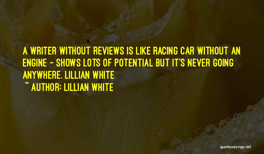 Car Shows Quotes By Lillian White