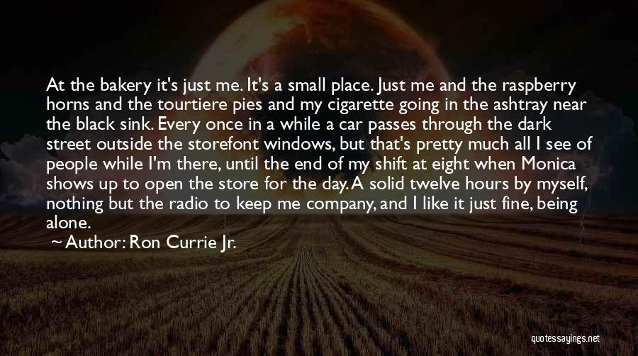 Car Shows Quotes By Ron Currie Jr.