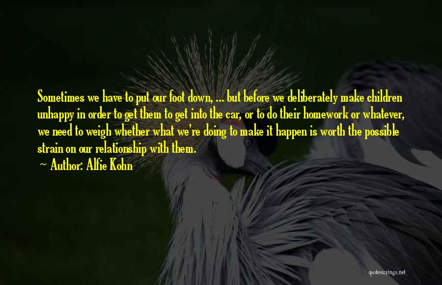 Car Worth Quotes By Alfie Kohn