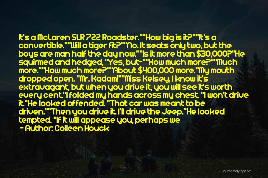Car Worth Quotes By Colleen Houck