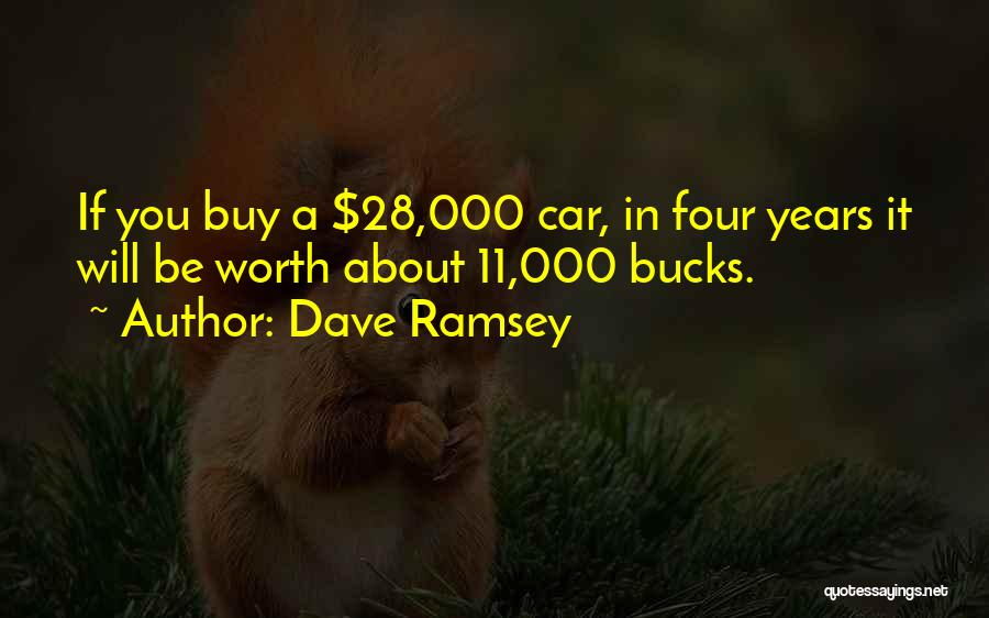 Car Worth Quotes By Dave Ramsey