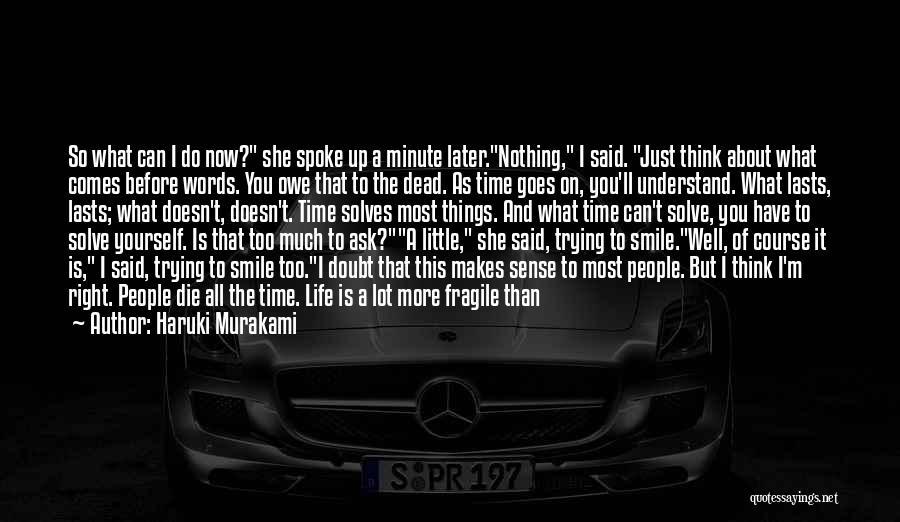Car Worth Quotes By Haruki Murakami