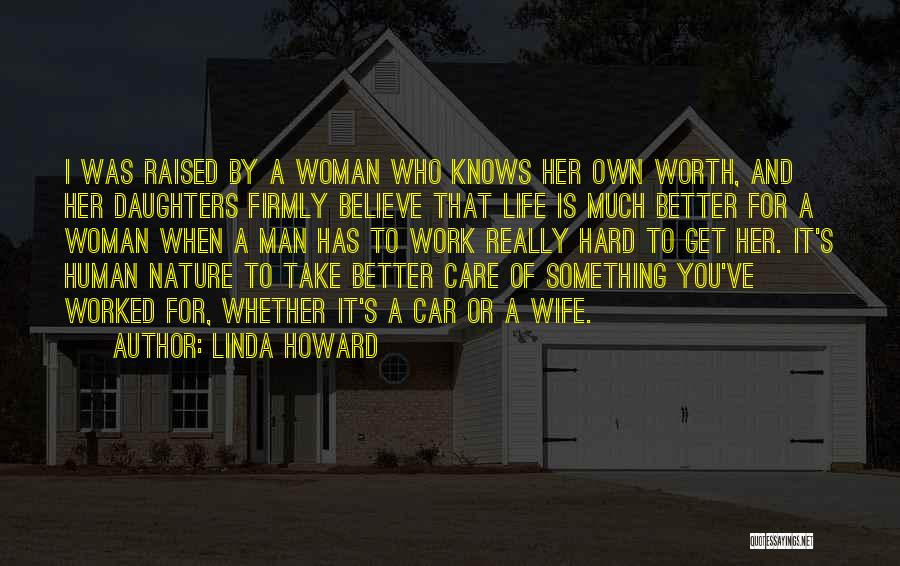 Car Worth Quotes By Linda Howard