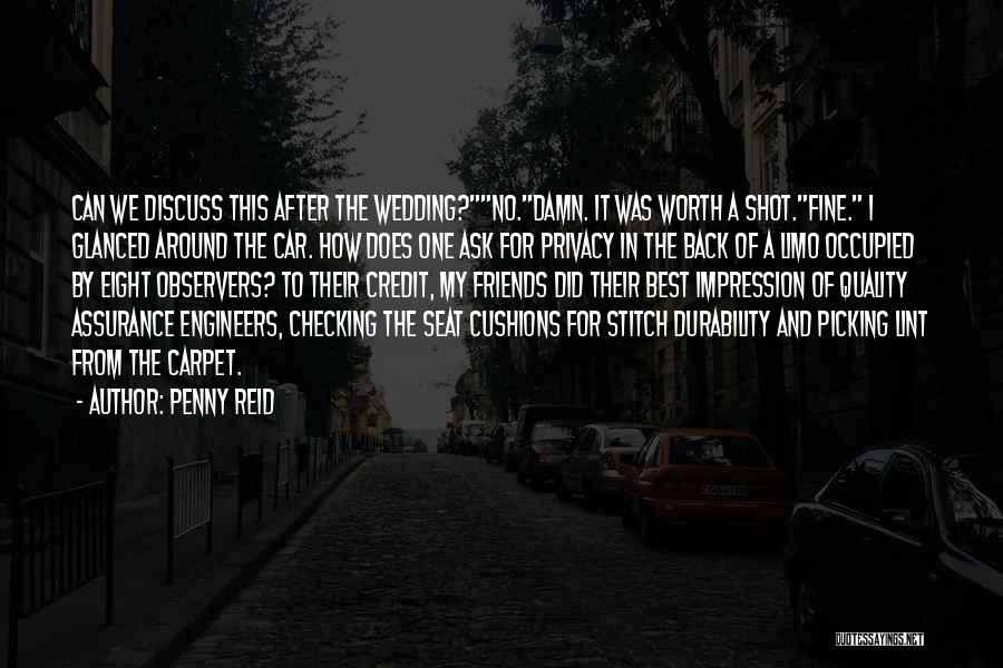 Car Worth Quotes By Penny Reid