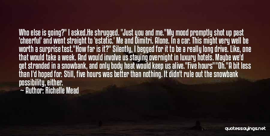 Car Worth Quotes By Richelle Mead