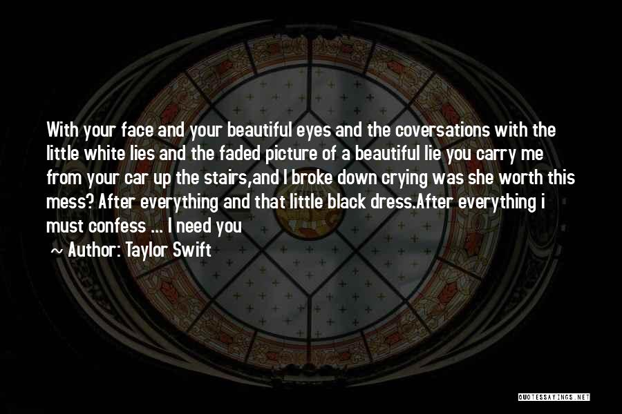 Car Worth Quotes By Taylor Swift