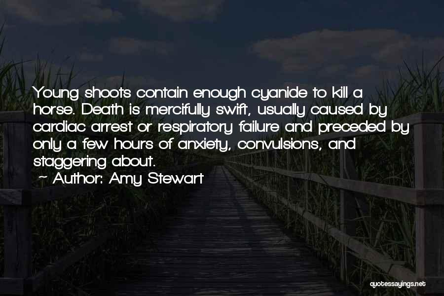 Cardiac Arrest Quotes By Amy Stewart