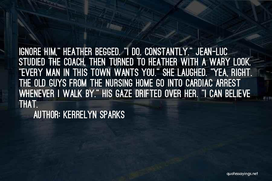 Cardiac Arrest Quotes By Kerrelyn Sparks