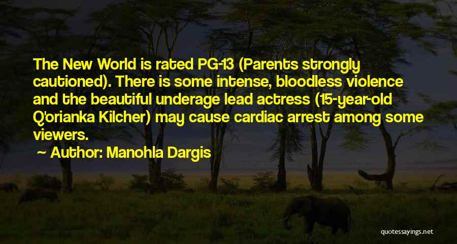Cardiac Arrest Quotes By Manohla Dargis