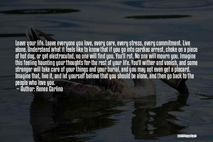 Cardiac Arrest Quotes By Renee Carlino