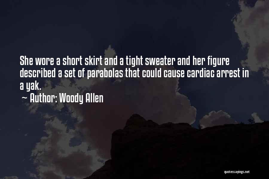 Cardiac Arrest Quotes By Woody Allen
