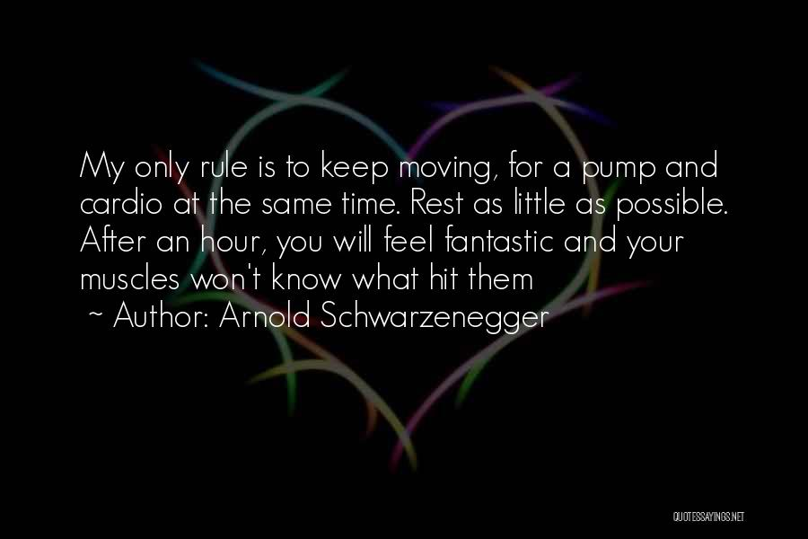 Cardio Time Quotes By Arnold Schwarzenegger