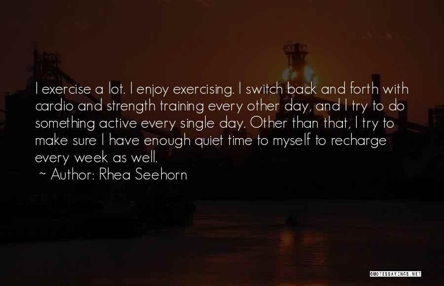 Cardio Time Quotes By Rhea Seehorn